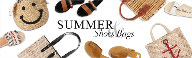SUMMER SHOES & BAGS