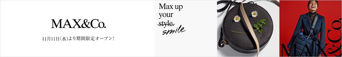 Max&Co.期間限定オープン